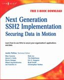 Next Generation SSH2 Implementation : Securing Data in Motion, Liu, Dale, 1597492833
