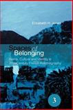 Spaces of Belonging : Home, Culture and Identity in 20th-Century French Autobiography, Jones, Elizabeth, 9042022833