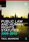 Public Law and Human Rights Statutes 2009-2010, Jones, Philip, 0415552834