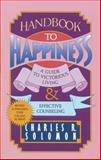 Handbook to Happiness, Charles R. Solomon, 0842312838
