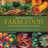 Morning Glory's Farm Food, Gabrielle Radner, 0991502833
