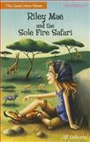 Riley Mae and the Sole Fire Safari, Jill Osborne, 0310742838