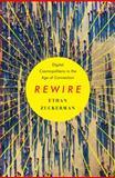 Rewire, Ethan Zuckerman, 0393082830