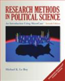 Research Methods in Political Science : An Introduction Using MicroCase, Le Roy, Michael K. and Corbett, Michael, 0495502839