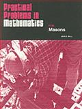 Practical Problems in Mathematics for Masons, Ball, John E., 0827312830