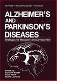 Alzheimer's and Parkinson's Diseases : Strategies for Research and Development, , 1461292832