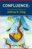 Confluence, Jeffrey K. Zeig, 193246283X