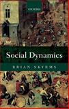 Social Dynamics, Skyrms, Brian, 019965283X