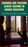 Learning and Teaching Across Cultures in Higher Education, Palfreyman, David, 0230542832