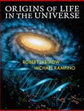 Origins of Life in the Universe, Jastrow, Robert and Rampino, Michael R., 0521532833