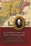 A Description of New Netherland, van der Donck, Adriaen, 0803232837
