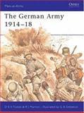 The German Army 1914-18, Robert Marrion and Donald Sylvestre Vincit Fosten, 085045283X