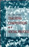 Teaching Composition As a Social Process, McComiskey, Bruce, 0874212839