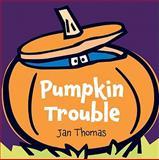 Pumpkin Trouble, Jan Thomas, 0061692840