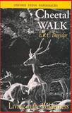 Cheetal Walk : Living in the Wilderness, Davidar, E. R. C., 0195652843