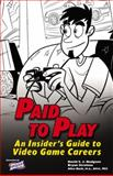 Paid to Play, Bryan Stratton and Alice Rush, 0761552847
