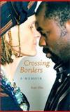 Crossing Borders, Kate Ellis, 0813022843