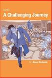 ADHD : A Challenging Journey, Richards, Anna, 1873942842