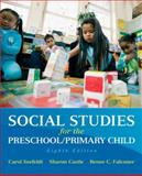 Social Studies for the Preschool/Primary Child, Seefeldt, Carol and Castle, Sharon D., 0137152841