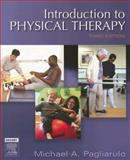 Introduction to Physical Therapy, Pagliarulo, Michael A., 0323032842