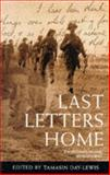 Last Letters Home, TAMASIN DAY-LEWIS (EDITOR), 0330342843