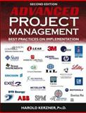Advanced Project Management : Best Practices on Implementation, Kerzner, Harold, 0471472840