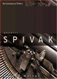 Gayatri Spivak : Ethics, Subalternity and the Critique of Postcolonial Reason, Morton, Stephen, 074563284X