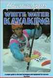 White Water Kayaking 9780811722841
