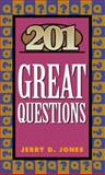 201 Great Questions, Jerry D. Jones, 0891092846