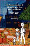 The Amazing Adventure of Thomas and Erin with Grandad - the Zoo, john vasey, 1463522843