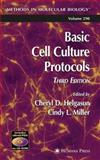 Basic Cell Culture Protocols, , 1588292843