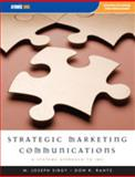 Strategic Marketing Communications : A Systems Approach to IMC, M. Joseph Sirgy, Don Rahtz, 1592602843