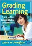 Grading and Learning : Practices That Support Student Achievement, Brookhart, Susan M., 1935542842