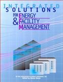Integrated Solutions for Energy and Facility Management, Association of Energy Engineers Staff, 0130352845