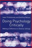Doing Psychology Critically : Making A Difference in Diverse Settings, Prilleltensky, Isaac and Nelson, Geoffrey B., 0333922840