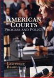 American Courts : Process and Policy, Baum, Lawrence, 0618522840