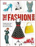 The Fashion Book, Dorling Kindersley Publishing Staff, 1465422846
