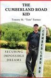 "The Cumberland Road Kid, Tommy M. ""Tom"" Farmer, 1477232842"