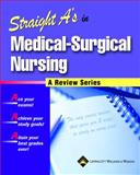 Straight A's in Medical-Surgical Nursing, Springhouse Publishing Company Staff, 1582552843