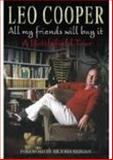 All My Friends Will Buy It, Leo Cooper, 1862272840