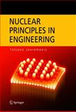 Nuclear Power Principles in Engineering, Jevremovic, Tatjana, 0387232842