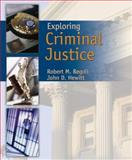 Exploring Criminal Justice, Regoli, Robert M. and Hewitt, John D., 0763742848