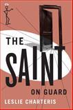 The Saint on Guard, Leslie Charteris, 1477842845