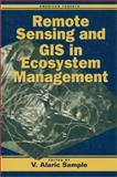 Remote Sensing of GIS in Ecosystem Management, , 1559632844