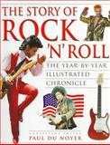 The Story of Rock 'n Roll : The Year-by-Year Illustrated Chronicle, , 0028602846