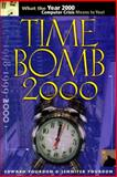 Time Bomb 2000 : What the Year 2000 Computer Crisis Means to You!, Yourdon, Edward and Yourdon, Jennifer, 0130952842