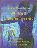 Mosby's Basic Science for Soft Tissue and Movement Therapies, Fritz, Sandy and Paholsky, Kathleen M., 0323002846