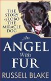 An Angel with Fur, Russell Blake, 1481002848