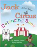 Jack and the Circus Colouring Book, Stephen Groves, 1499162847