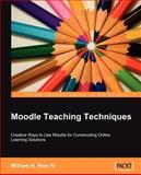 Moodle Teaching Techniques, William Rice, 184719284X